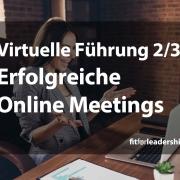 virtuell fuehren erfolgreiche online meetings